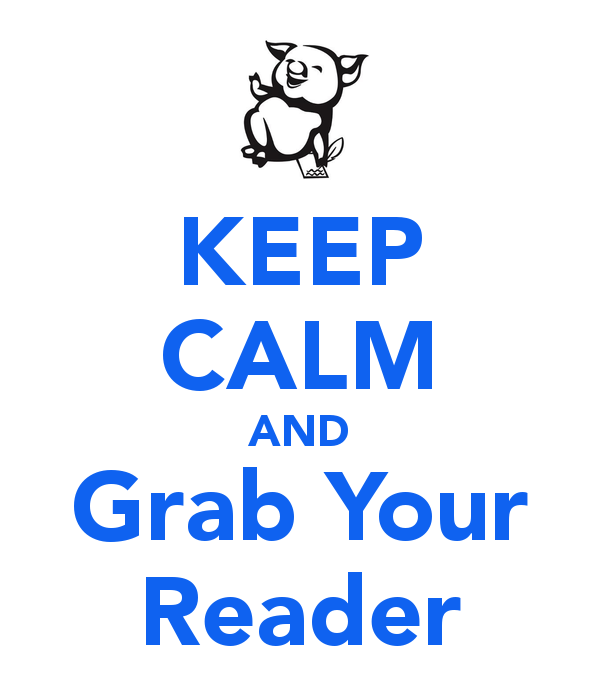 keep-calm-and-grab-your-reader